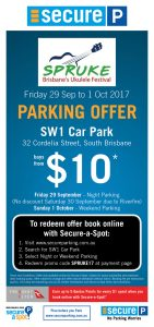 Book online at www.secureparking.com.au for this special offeroverthe SPRUKE Festival weekend.